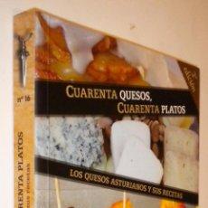 Libros de segunda mano: CUARENTA QUESOS, CUARENTA PLATOS. LOS QUESOS ASTURIANOS Y SUS RECETAS / LLUIS NEL ESTRADA ALVAREZ. Lote 51017461