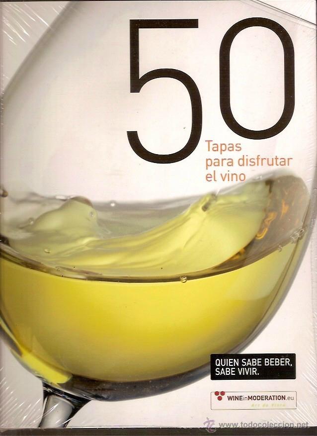 50 TAPAS PARA DISFRUTAR EL VINO (Libros de Segunda Mano - Cocina y Gastronomía)