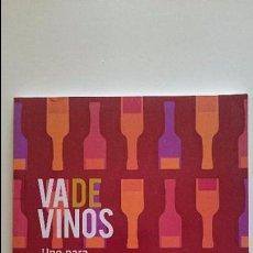 Libros de segunda mano: VA DE VINOS - UNO PARA CADA OCASIÓN - DAVID SEIJAS - COMPASS GROUP 2010 111 PÁGINAS. Lote 51171497