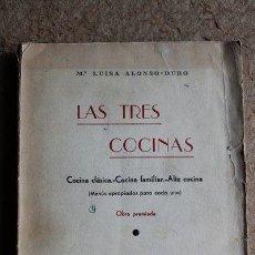 Libros de segunda mano: LAS TRES COCINAS. COCINA CLÁSICA. COCINA FAMILIAR. ALTA COCINA. (MENÚS APROPIADOS PARA CADA UNA). Lote 51358735