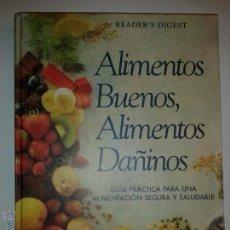 Libros de segunda mano: ALIMENTOS BUENOS, ALIMENTOS DAÑINOS 1997 SELECCIONES READER'S DIGEST. Lote 51380204