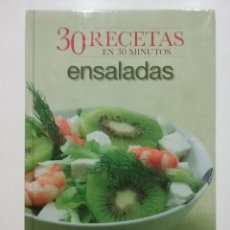 Libros de segunda mano: 30 RECETAS EN 30 MINUTOS. ENSALADAS - 2005 - COCINA. Lote 51504898
