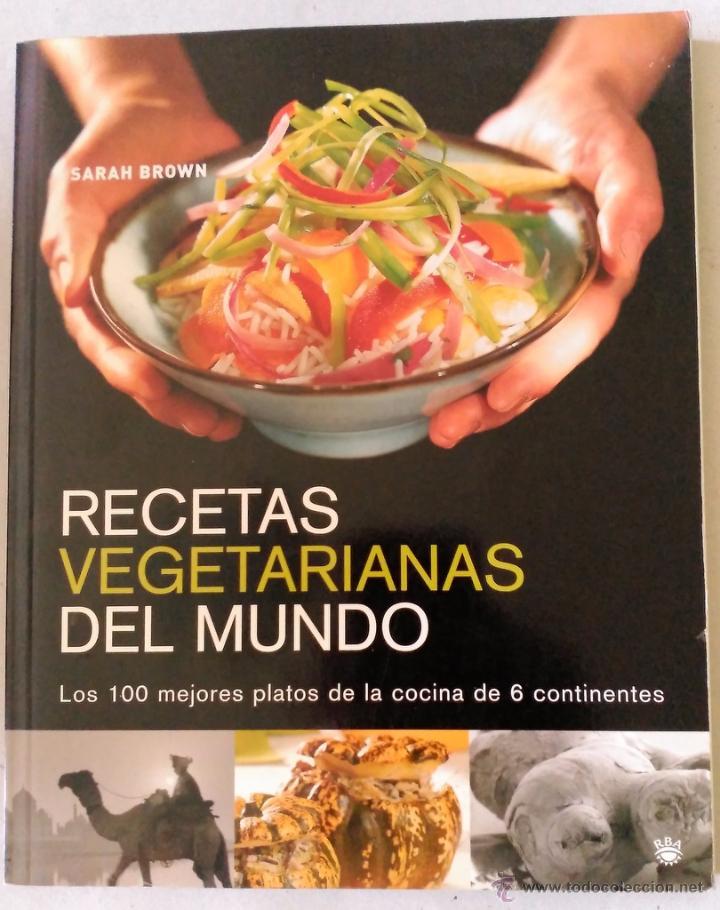 Recetas vegetarianas del mundo isbn 978 847871 comprar for Libro cocina vegetariana