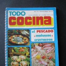 Libros de segunda mano: TODO COCINA. ENCICLOPEDIA DE COCINA POPULAR. AÑO 1 NÚMERO 2. EL PESCADO. Lote 51659792