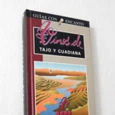Libros de segunda mano: VINOS DE TAJO Y GUADIANA / GUIAS CON ENCANTO / EL PAIS - AGUILAR / ILUSTRADO / VINO / BODEGAS /CATAS. Lote 51735136