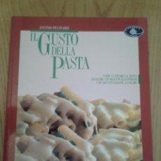 Libros de segunda mano: ANTONIO PICCINARDI -IL GUSTO DELLA PASTA- ED. MONDADORI 1995 (2ª EDICIÓN)- 120 RECETAS COCINA-ITALIA. Lote 51955209