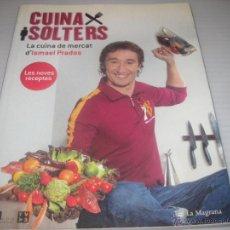 Libros de segunda mano: CUINA X SOLTERS,LA CUINA DE MERCAT. Lote 52142933