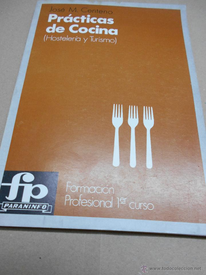Formacion Profesional Cocina | Jose M Centeno Practicas De Cocina Hosteleri Comprar Libros