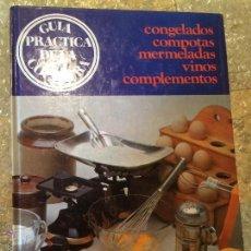 Libros de segunda mano: ANTIGUO LIBRO GUIA PRACTICA PARA COCINAR EDITORIAL JAIMES LIBROS AÑOS 80-90. Lote 52317246