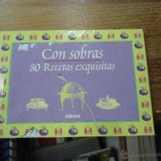 Libros de segunda mano: LIBRO 80 RECETAS CON SOBRAS 1999 ED. MI CASA L-9611. Lote 52411965
