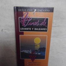 Libros de segunda mano: GUIAS CON ENCANTO - VINOS DE LEVANTE Y BALEARES . Lote 52634517