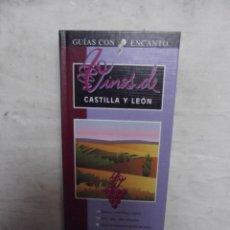 Libros de segunda mano: GUIAS CON ENCANTO - VINOS DE CASTILLA Y LEON . Lote 52634546