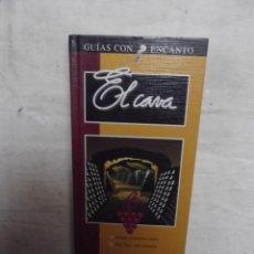Libros de segunda mano: GUIAS CON ENCANTO - EL CAVA. Lote 52634574