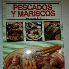 Libros de segunda mano: PESCADOS Y MARISCOS 1993 ALEXANDER ETTL EDITA EDITORS. Lote 52640051