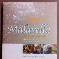 Libros de segunda mano: MALAVELLA, LOS BENEFICIOS DEL AGUA. VIENA ED. PLANELL MAS & PIERNAS GALLEGO. 2003. GASTRONOMÍA. RECE. Lote 52754803