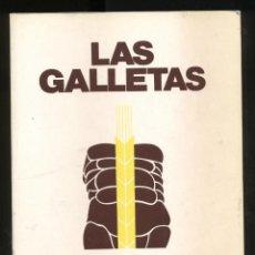 Libros de segunda mano: LAS GALLETAS RAFAEL DE LA TORRE AÑO1990 275PAGINAS CUENTARA,S.A. LE640. Lote 52997041