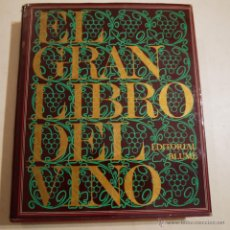 Libros de segunda mano: EL GRAN LIBRO DEL VINO - VARIOS AUTORES - EDITORIAL BLUME - 1975. Lote 53275227