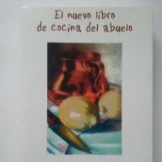 Libros de segunda mano: EL NUEVO LIBRO DE COCINA DEL ABUELO - RAMÓN FERNÁNDEZ-ANDÉS - MUSICFILMS 2004 - GASTRONOMIA. Lote 53460540