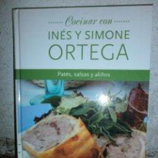 Libros de segunda mano: COCINAR CON INES Y SIMONE ORTEGA PATES, SALSAS.. Lote 53495362