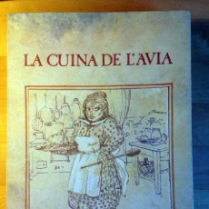 Libros de segunda mano: LA CUINA DE L'AVIA (CATALA), LA MAGRANA, 1979 PP. 221. Lote 53601029