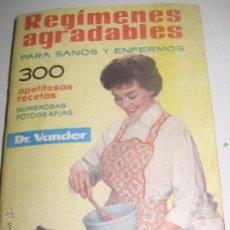 Libros de segunda mano: REGIMENES AGRADABLES PARA SANOS Y ENFERMOS A. VANDER DEPOSITARIO AÑO 1959. Lote 53616054