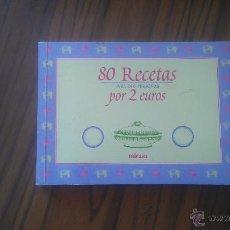 Libros de segunda mano: 80 RECETAS PARA DOS PERSONAS POR 2 EUROS. MICASA. BUEN ESTADO. Lote 53797214