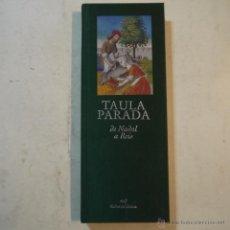 Libros de segunda mano: TAULA PARADA DE NADAL A REIS - CAIXA DE GIRONA - 2004. Lote 53837655