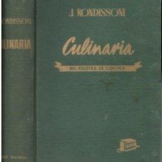 Libros de segunda mano: RONDISSONI : CULINARIA (BOSCH, 1960) MIL RECETAS DE COCINA. Lote 116398358