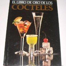 Libros de segunda mano: VV. AA. EL LIBRO DE ORO DE LOS CÓCTELES. RM72805. . Lote 53907668
