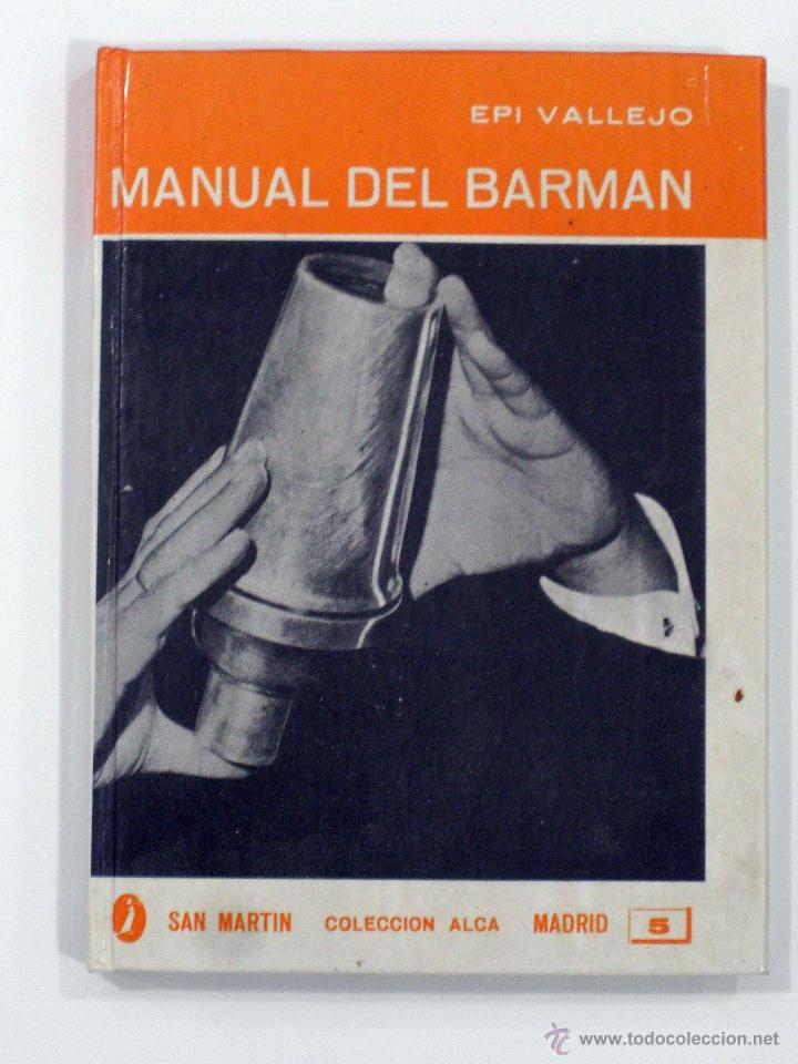 e116199948a59 epi vallejo. manual del barman. san martín, 196 - Comprar Libros de ...