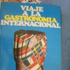 Libros de segunda mano: VIAJE A LA GASTRONOMIA INTERNACIONAL - CAJA DE AHORROS DE SABADELL --(REF-CAYACACOMUGRESCEN). Lote 54452220