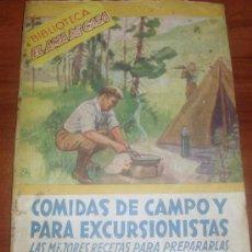 Libros de segunda mano: BIBLIOTECA EL AMA DE CASA - N 31 COMIDAS DE CAMPO Y PARA EXCURSIONISTAS -- (REF-HAMIMU1CEES1). Lote 54562530