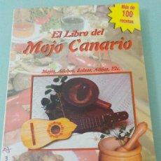 Libros de segunda mano: EL LIBRO DEL MOJO CANARIO - MÁS DE 100 RECETAS - JOSÉ LUIS MEDINA - ILUSTRADO TEXTO COLOR VERDE. Lote 54701586