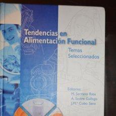 Libros de segunda mano: TENDENCIAS EN ALIMENTACION FUNCIONAL. INSTITUTO DANONE.. Lote 54712513
