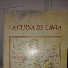 Libros de segunda mano: LA CUINA DE L'ÀVIA - EDICIONS LA MAGRANA - ANY 1979. Lote 54860681