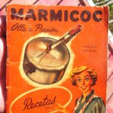 Libros de segunda mano: MARMICOC OLLA A PRESIÓN RECETAS INSTRUCCIONES RECETARIO 1950-1960 BUENOS AIRES; BON ESTAT V FOTOS. Lote 55059229