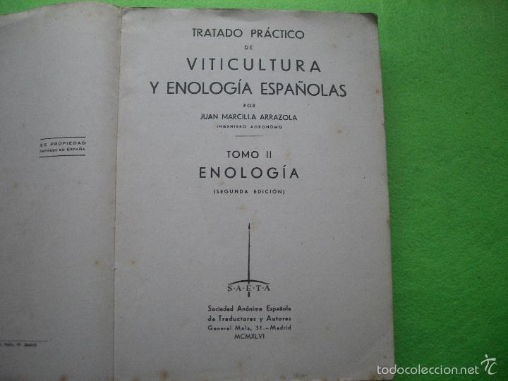 Libros de segunda mano: TRATADO PRACTICO DE VITICULTURA Y ENOLOGIA ESPAÑOLAS. TOMO II: JUAN MARCILLA ARRAZOLA 1946 PEPETO - Foto 2 - 55144460
