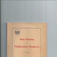 Libros de segunda mano: 1952 - SOCIEDAD ENOLÓGICA DEL PENADES - GUÍA PRÁCTICA DE VINIFICACIÓN MODERNA - VINO VINOS. Lote 55161643