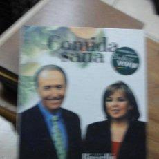 Libros de segunda mano: LIBRO COMIDA SANA SABER VIVIR Mª J. ROSELLÓ Y MANUEL TORREIGLESIAS 1999 ED. PLAZA Y JANES EP-285-44. Lote 55172297
