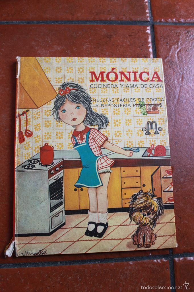 monica cocinera y ama de casa recetas faciles de cocina y reposteria para nias