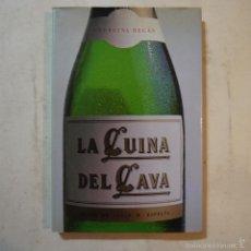 Libros de segunda mano: LA CUINA DEL CAVA - GEORGEINA REGÀS - EDICIONS BAUSANS - 1985. Lote 55490252