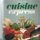 Libros de segunda mano: CUISINE EXPRESS - GÉRARD, JAQUELINE. Lote 54175262