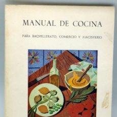 Libros de segunda mano - Manual de cocina Bachillerato Comercio Magisterio Sección Femenina FET JONS 1964 - 56275858
