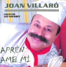 Libros de segunda mano: APRÈN AMB MI JOAN VILLARÓ. Lote 56640380