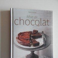 Libros de segunda mano: RÊVE DE CHOCOLAT - NATACHA ARNOULT 2011. Lote 56796380