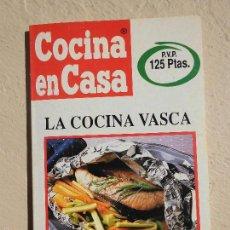 Libros de segunda mano: LIBRO LA COCINA VASCA COCINA EN CASA IÑIGO AZPIAZU ED. IRU L-9601-78. Lote 56871312