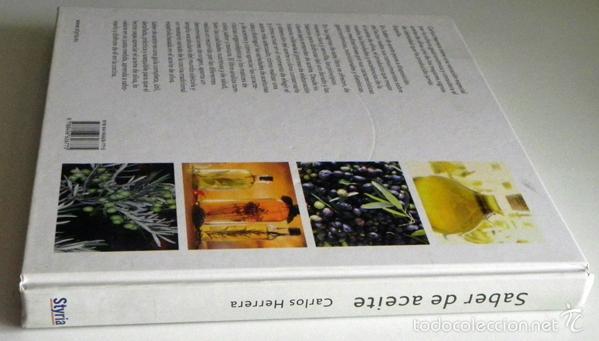 Libros de segunda mano: SABER DE ACEITE LIBRO HERRERA GASTRONOMÍA ACEITUNAS CATA SALUD RECETAS OLIVOS GUÍA ACEITES ANDALUCÍA - Foto 12 - 56905466
