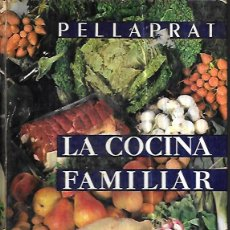 Libros de segunda mano: LA COCINA FAMILIAR Y PRÁCTICA ( 500 RECETAS - 50 FOTOS COLOR). Lote 56958857