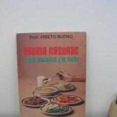 Libros de segunda mano: COCINA NATURAL. REGLAS DIETETICAS Y DE COCINA. PRIETO BUENO. Lote 57095003