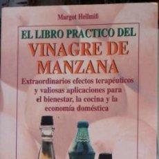 Libros de segunda mano: EL LIBRO PRÁCTICO DEL VINAGRE DE MANZANA, MARGOT HELLMIB. Lote 57120793